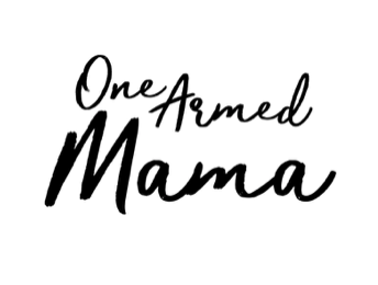 One Armed Mama